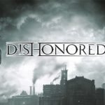 Dishonored, gamepare