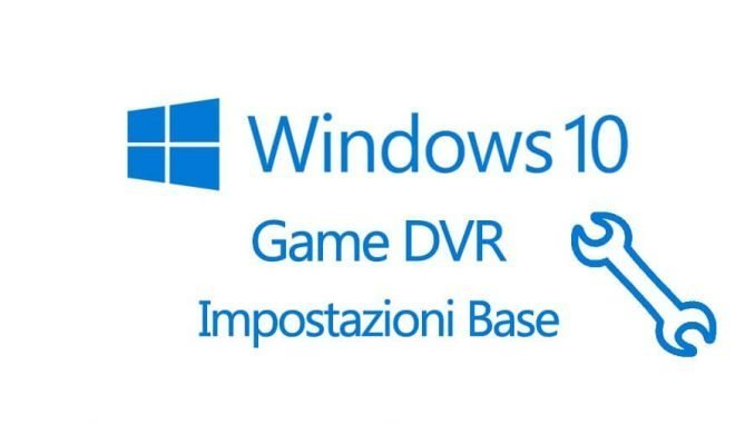 Windows 10 Game DVR