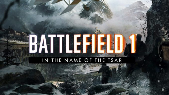 Battlefield-1-In-the-Name-of-the-Tsar-Trailer