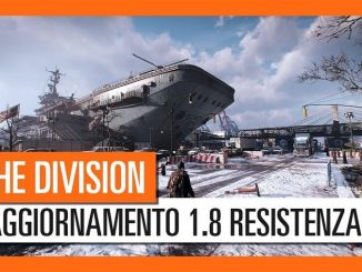 Tom Clancy's The Division - Aggiornamento Gratuito 1.8 - Reveal Resistenza
