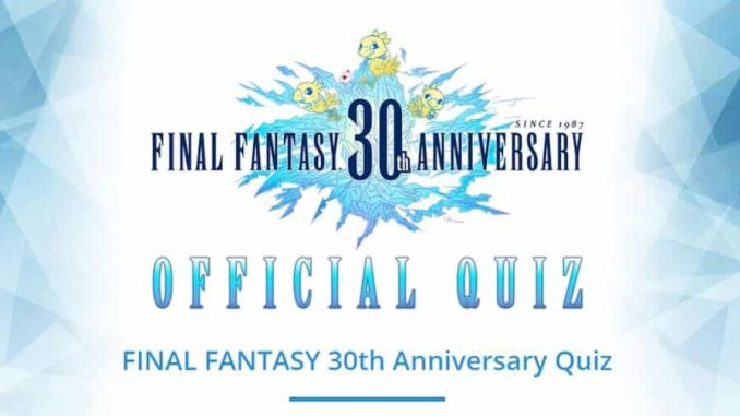 FINAL FANTASY 30 anni QUIZ