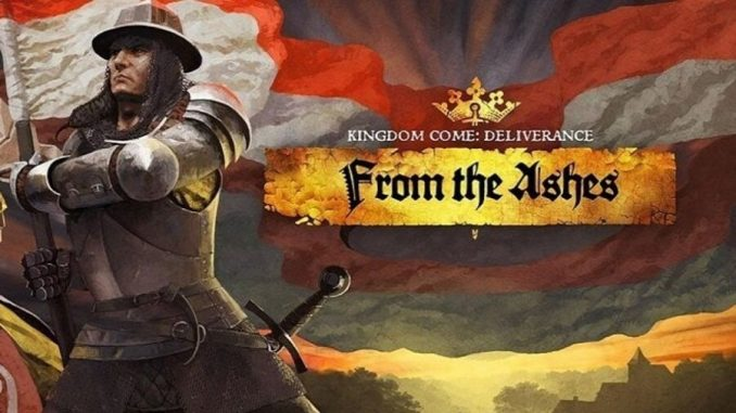 From the ashes DLC di Kingdom Come Deliverance