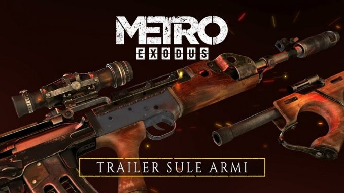 Weapons Trailer di Metro Exodus