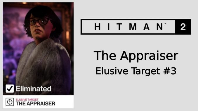"HITMAN 2 ""The Appraiser"""