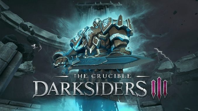 DARKSIDERS III DLC The Crucible