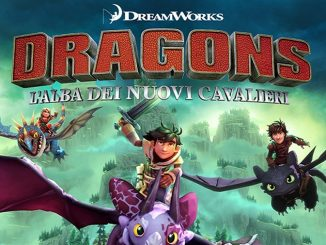 DreamWorks Dragons l alba dei nuovi cavalieri