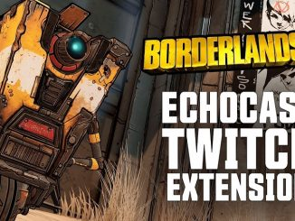 Borderlands 3 ECHOcast Extension