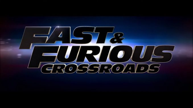 Fast and Furious Crossroads - Official Announcement Trailer