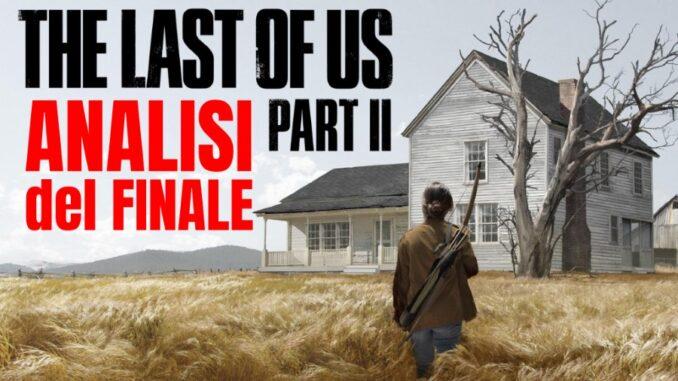 The Last of Us Part II analisi del finale - Agonia, accettazione e perdono [Spoiler]