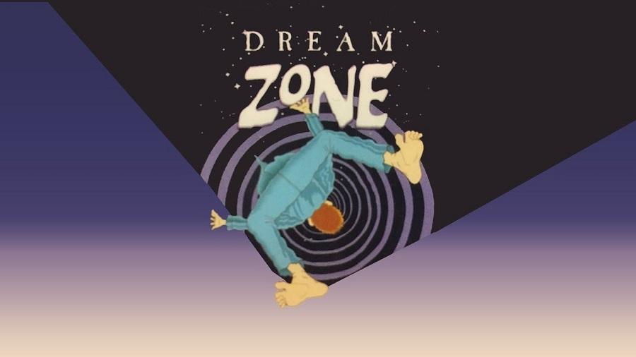 Dream Zone -Naughty Dog