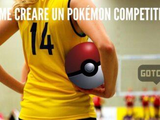 Come creare un Pokémon competitivo